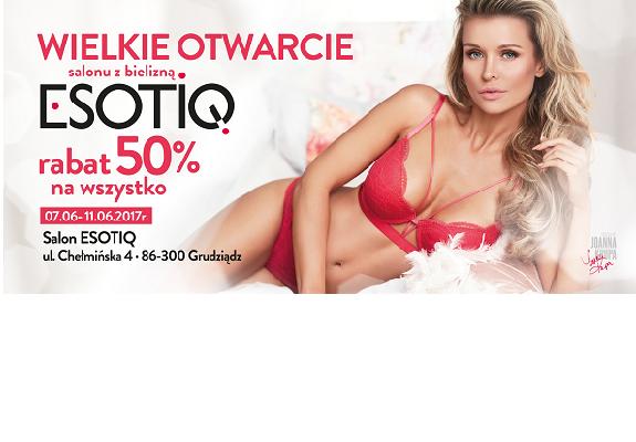 Esotiq – otwarcie 7 czerwca